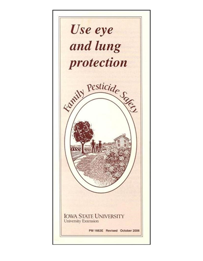 Use Eye and Lung Protection -- Family Pesticide Safety