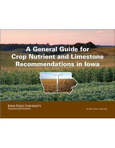 A General Guide for Crop Nutrient and Limestone Recommendations in Iowa