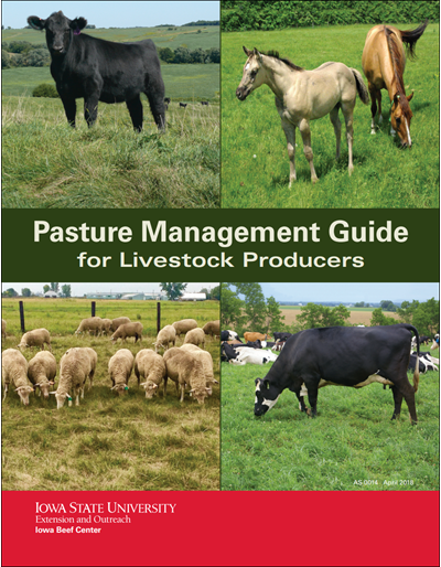 Pasture Management Guide for Livestock Producers