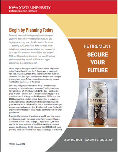 Begin by Planning Today -- Retirement: Secure Your Future
