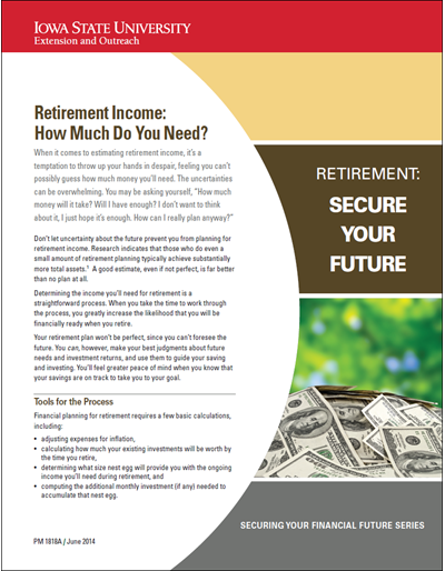 Retirement Income: How Much Do You Need? -- Retirement: Secure Your Future