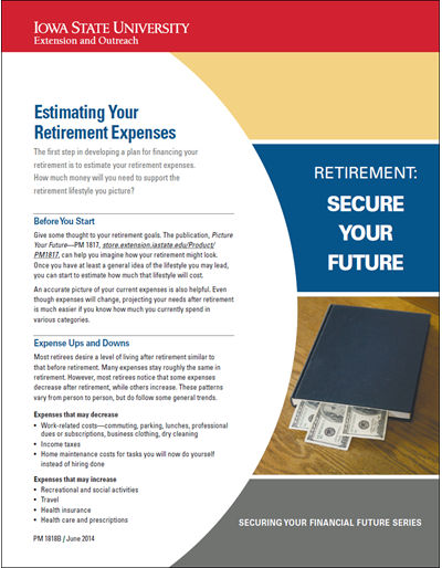 Estimating Your Retirement Expenses -- Retirement: Secure Your Future