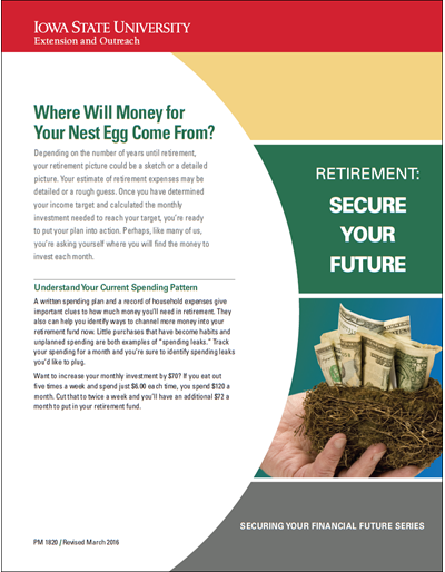 Where Will Money for Your Nest Egg Come From? -- Retirement: Secure Your Future