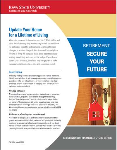 Update Your Home for a Lifetime of Living -- Retirement: Secure Your Future