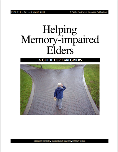 Helping Memory-Impaired Elders: A Guide for Caregivers