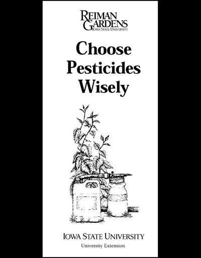 Choose Pesticides Wisely -- Reiman Gardens