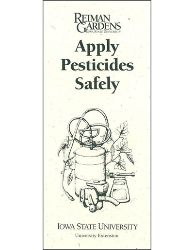 Apply Pesticides Safely -- Reiman Gardens