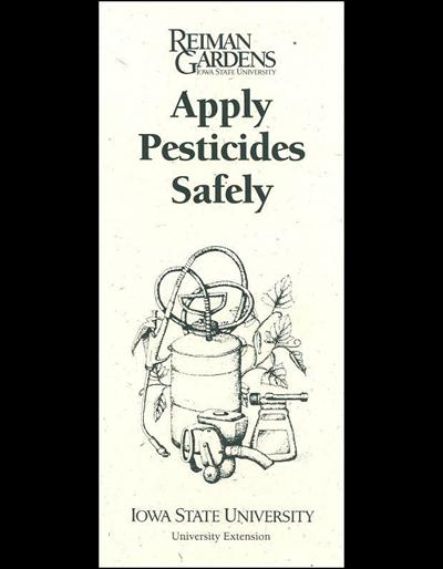 Apply Pesticides Safely -- Reiman Gardens