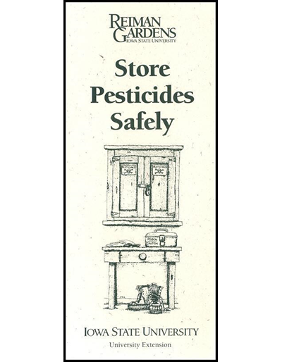 Store Pesticides Safely -- Reiman Gardens