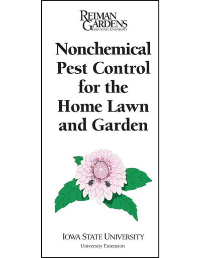 Nonchemical Pest Control for the Home Lawn and Garden -- Reiman Gardens