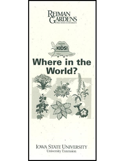 Especially for Kids! Where in the World? -- Reiman Gardens