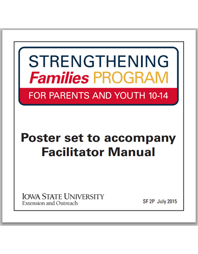 Strengthening Families Program: For Parents and Youth 10-14 - Poster set to accompany Facilitator Manual (Unit=Set of 30 posters)