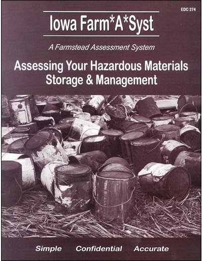 Assessing Your Hazardous Materials Storage & Management -- Iowa Farm*A*Syst A Farmstead Assessment System